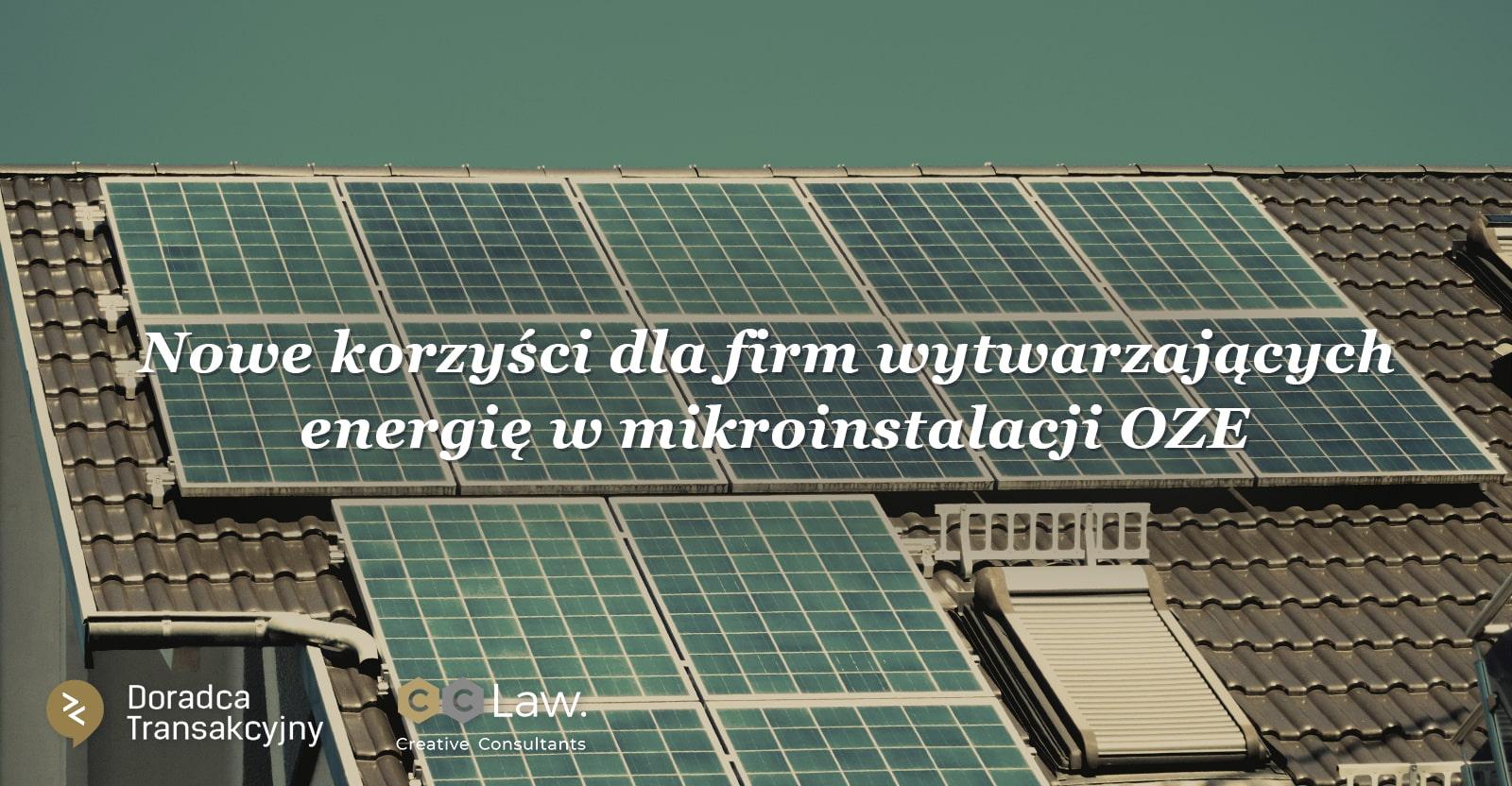 nowelizacja ustawy OZE i nowe korzyści dla firm