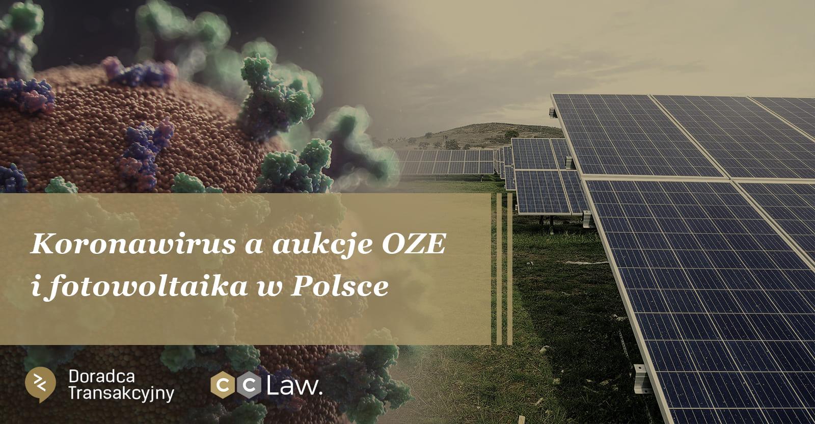 Koronawirus a aukcje OZE i fotowoltaika w Polsce