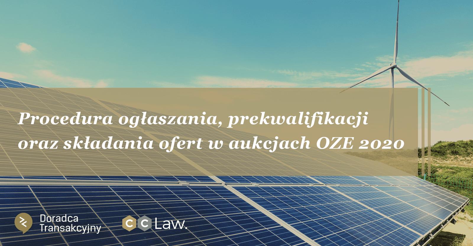 Procedura ogłaszania, prekwalifikacji oraz składania ofert w aukcjach OZE 2020